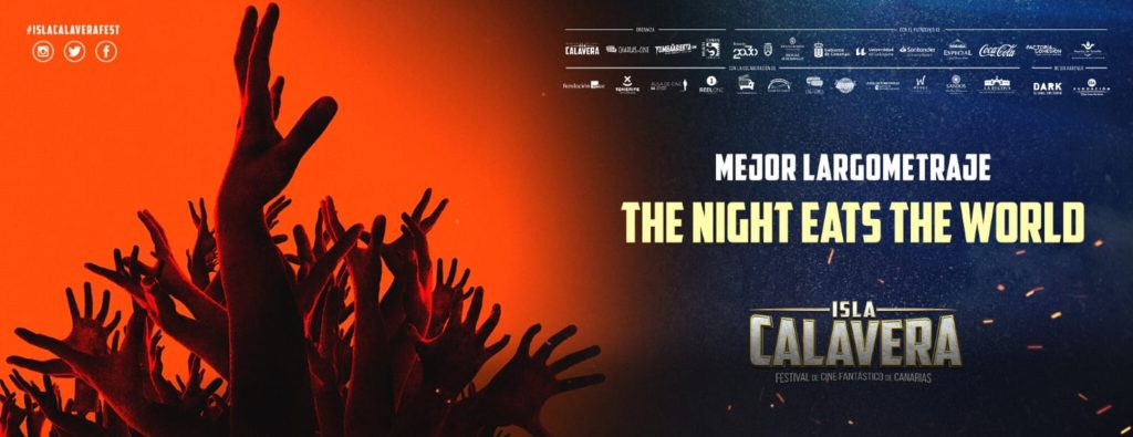 The Night eats the world, Premio Isla Calavera al Mejor Largometraje.