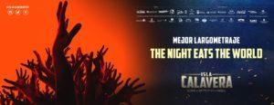 The Night eats the world, Premio Isla Calavera al Mejor Largometraje.