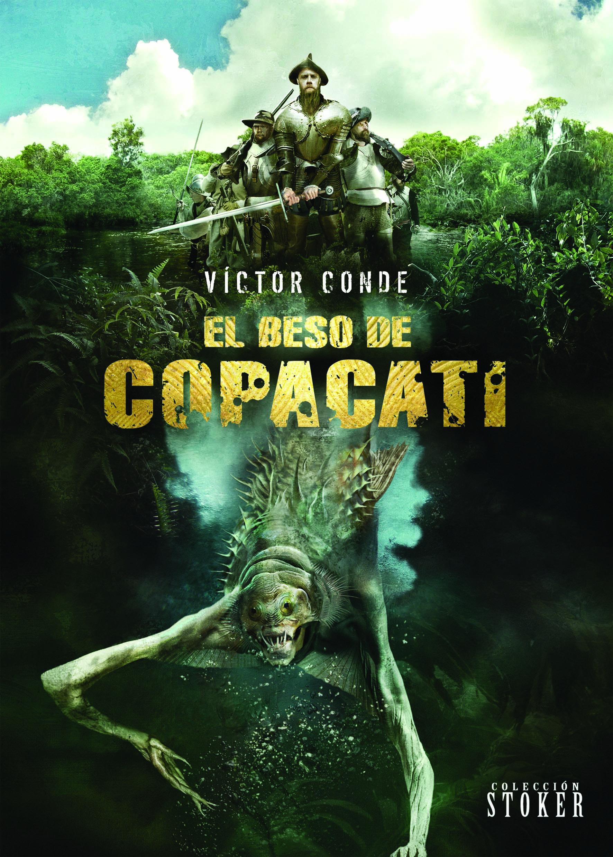 Portada de 'El beso de Copacati', de Víctor Conde. Dolmen Editorial.