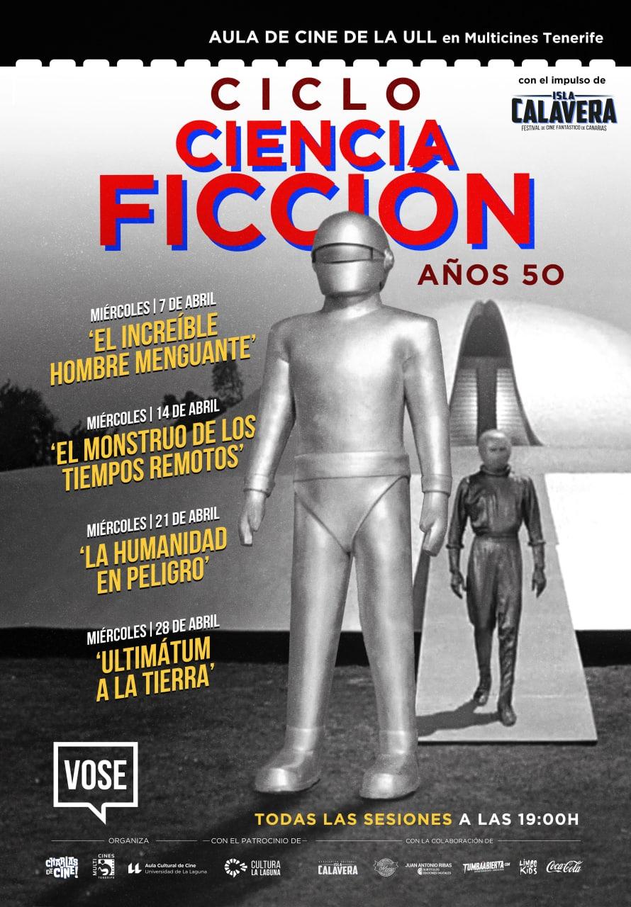 Cartel del ciclo dedicado a la ciencia ficción de los años 50 del Aula de Cine de la ULL.
